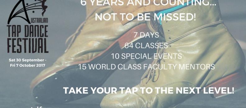 AUSTRALIAN TAP DANCE FESTIVAL Sept 30 – Oct 7