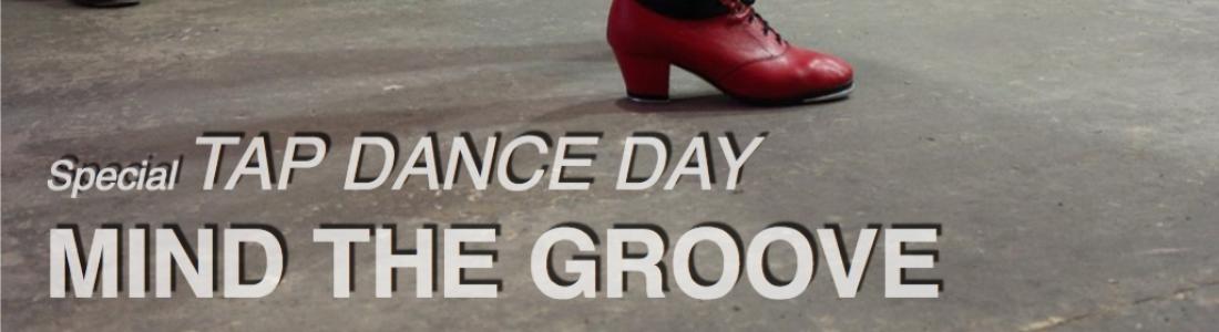 (Español) TAP DAY 25 de Mayo – Mind The Groove